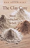 The Clay Cure, Ran Knishinsky, 0892817755