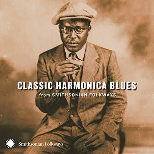Classic Harmonica Blues Smithsonian Folkways