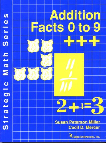 Addition facts 0 to 9 (Strategic math series)