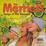 The Merriest Songs Of The Season