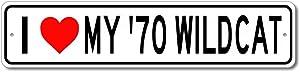 1970 70 Buick Wildcat I Love My Car Aluminum Sign, Garage Wall Decor, Man Cave Sign - 4x18 inches