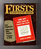 Firsts - The Book Collectors Magazine. April, 2001. Clive Cussler & Checklist; Dell Mapbacks; John Le Carre - The Spy Who Came in from the Cold; Packing to Ship; Anne Tyler Checklist