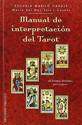 Manual de interpretacion del tarot (Spanish Edition) (Cartomancia Y Tarot) (Spanish Cards Tarot)
