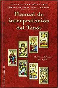 Manual de interpretacion del tarot (Spanish Edition