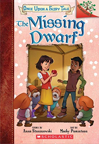 The Missing Dwarf: A Branches Book (Once Upon a Fairy Tale #3)