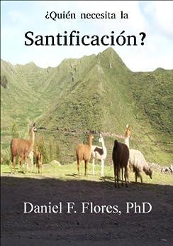 Daniel F. Flores. Religion & Spirituality Kindle eBooks @ Amazon.com