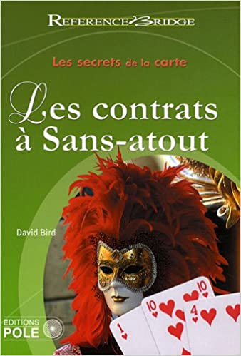 Google livres en pdf téléchargements gratuits Les secrets de la carte Les contrats à Sans-atout PDF