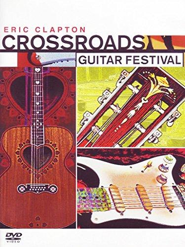 (Eric Clapton: Crossroads Guitar Festival)