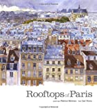 Rooftops of Paris, Fabrice Moireau and Carl Norac, 9814217948