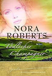 Tödlicher Champagner: Die schönsten Liebesromane der Welt