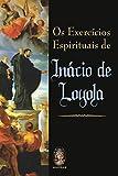 Exercícios Espirituais de Inácio de Loyola