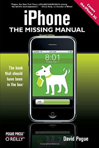 iphone the missing manual covers the iphone 3g david pogue rh amazon com iphone 3g manual pdf iphone 3g user manual