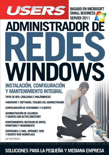 ADMINISTRADOR DE REDES WINDOWS: Manuales Users (Spanish Edition) PDF