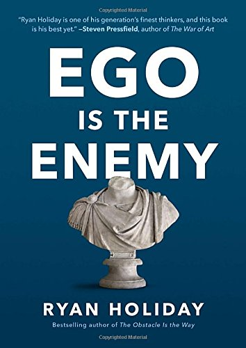 Ego Is The Enemy Book Cover - 5 Impactful Books