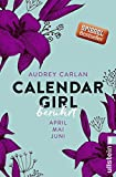calendar girl ber?hrt april mai juni calendar girl quartal 2 german edition