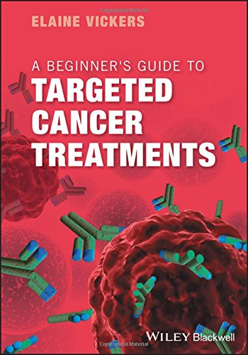 A Beginners Guide To Targeted Cancer Treatments