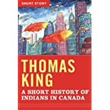 A Short History Of Indians In Canada: Short Story