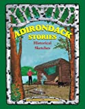 Adirondack Stories, Marty J. Podskoch, 0979497906