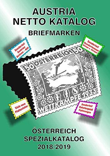 ANK-Oesterreich Spezialkatalog 2018/2019: Alle Briefmarken ab 1850 bis heute Gebundenes Buch – 18. Juni 2018 Christine Steyrer Austria Netto 3902662476 Abarten