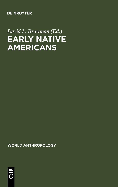 Early Native Americans (de Proprietatibus Litterarum) PDF