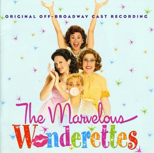 The Marvelous Wonderettes: Original Off-Broadway Cast Recording by P.S. Classics