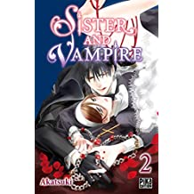 Sister and Vampire T02 (French Edition)