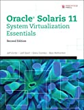 img - for Oracle Solaris 11 System Virtualization Essentials (2nd Edition) book / textbook / text book