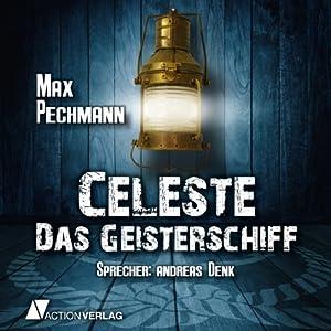 Mary Celeste - Das Geisterschiff Hörbuch