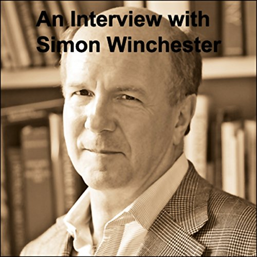 An Interview with Simon Winchester