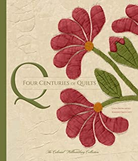 Book Cover: Four Centuries of Quilts The Colonial Williamsburg Collection.