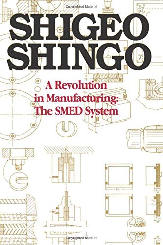 (A Revolution in Manufacturing: The SMED System)
