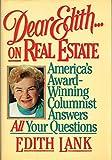 Dear Edith...On Real Estate, Edith Lank, 0793100070