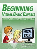 Beginning Visual Basic Express, Philip Conrod and Lou Tylee, 1937161471