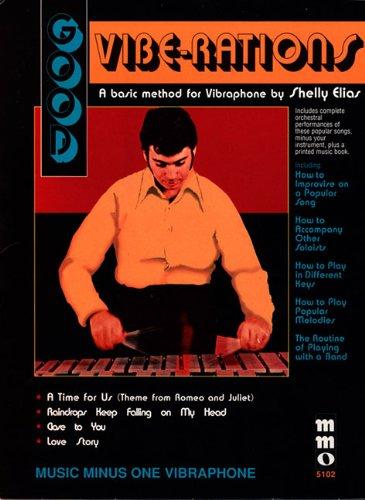 (Good Vibe-rations: The Shelly Elias Vibraphone Method - Volume 2)