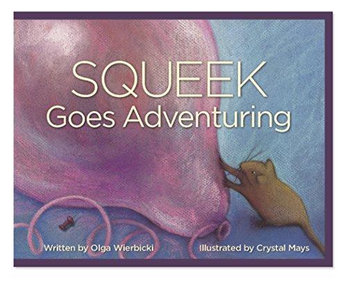 - Squeek Goes Adventuring
