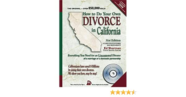 How to do your own divorce in california everything you need for an how to do your own divorce in california everything you need for an uncontested divorce of a marriage or a domestic partnership ed sherman 9780944508664 solutioingenieria Images