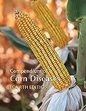 Compendium of Corn Diseases, Fourth Edition