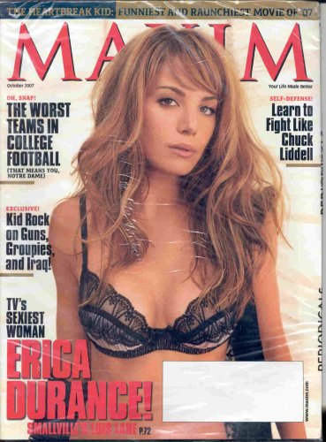 ERICA DURANCE MAXIM MAGAZINE OCTOBER 2007 KID ROCK CHUCK LIDDELL AND MORE!