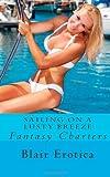 Sailing on a Lusty Breeze, Blair Erotica, 148237868X