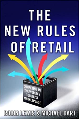 Amazon the new rules of retail competing in the worlds amazon the new rules of retail competing in the worlds toughest marketplace ebook robin lewis michael dart kindle store fandeluxe Gallery