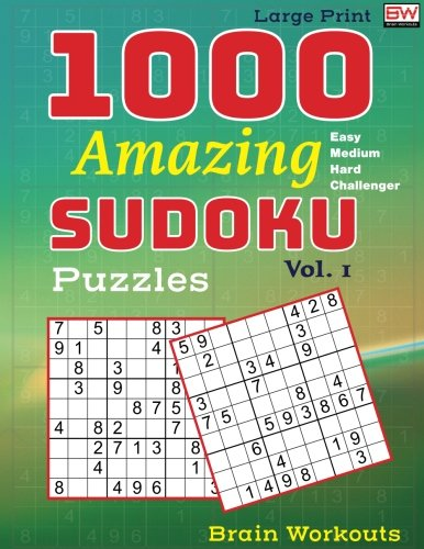 1000 Amazing SUDOKU Puzzles: An Easy to Challenger must have Sudoku Book (Volume ()