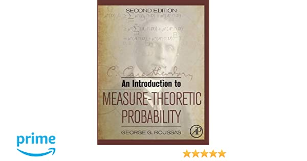 Amazon an introduction to measure theoretic probability second amazon an introduction to measure theoretic probability second edition 9780128000427 george g roussas books fandeluxe Gallery