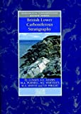 img - for British Lower Carboniferous Stratigraphy (Geological Conservation Review Series) (Geological Conservation Review Series (Closed)) book / textbook / text book