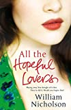Front cover for the book All the Hopeful Lovers by William Nicholson