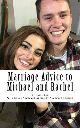 Marriage Advice to Michael and Rachel