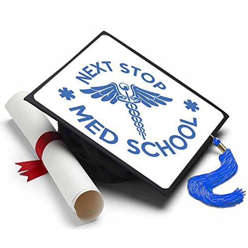 (Tassel Toppers Next Stop Med School Graduation Cap Decorated Grad Caps - Decorating)