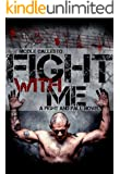 Fight With Me (Fight and Fall Book 2)