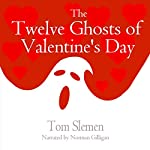 The Twelve Ghosts of Valentine's Day | Tom Slemen