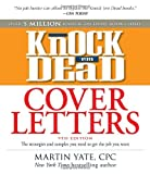 img - for Knock 'em Dead Cover Letters: Great letter techniques and samples for every step of your job search by Martin Yate (2010-10-18) book / textbook / text book