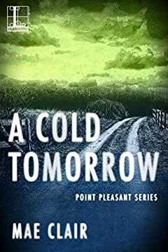 A Cold Tomorrow (Point Pleasant)